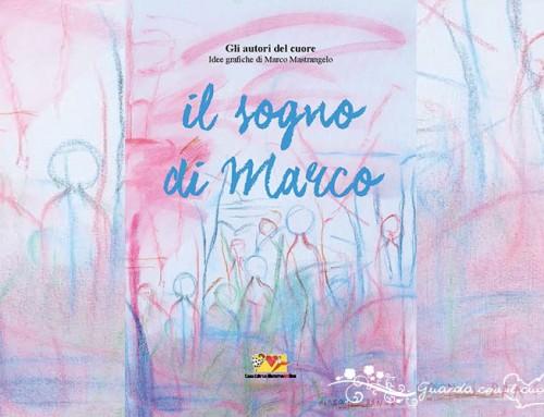 Il sogno di Marco – libri speciali per bambini