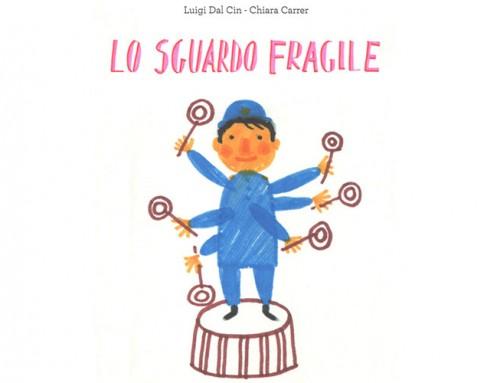 Lo sguardo fragile – libri speciali per bambini