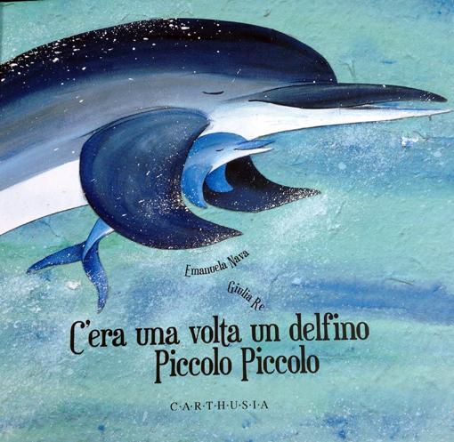 c'era una volta un delfino piccolo piccolo