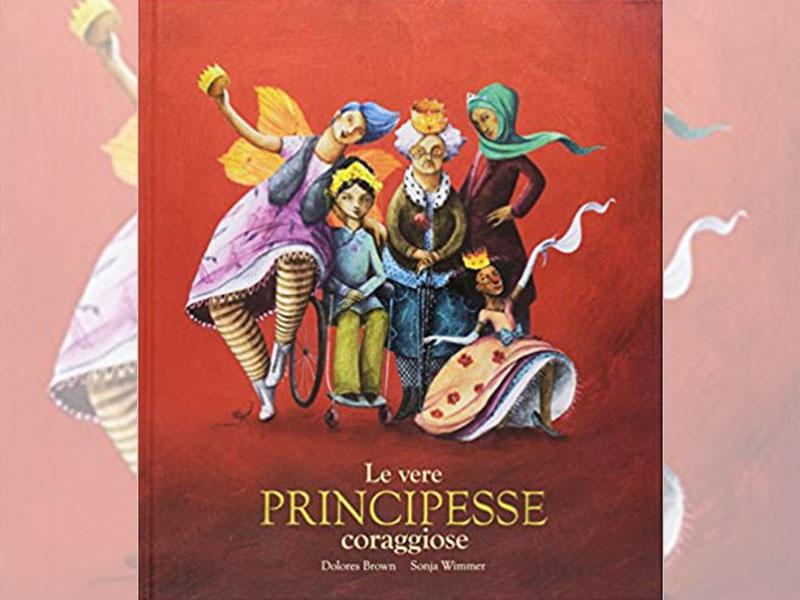 le vere principesse coraggiose